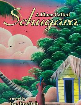 A place called Schugara by Joe English