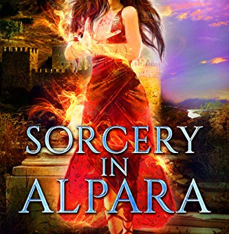 Sorcery in Alpara by Judith Starkston
