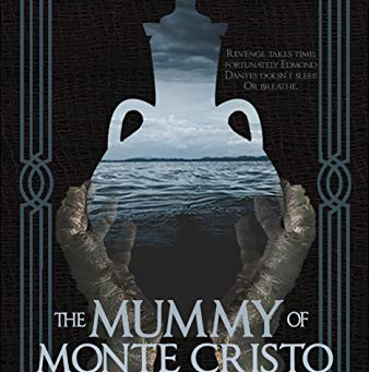The Mummy of Monte Cristo by Justin Robinson