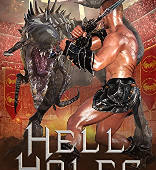 Hell Holes 4: A Slave's Revenge by Donald Firesmith