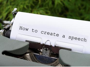 Creating a Speech