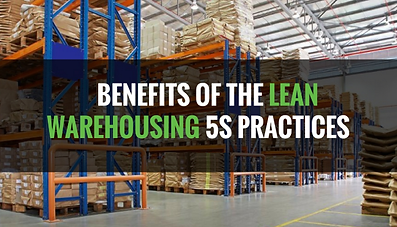 Benefits of Lean Warehousing 5S Practice