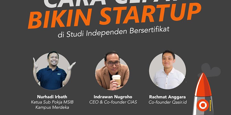 Cara Cepat Bikin Startup di Studi Independen Bersertifikat - Kampus Merdeka