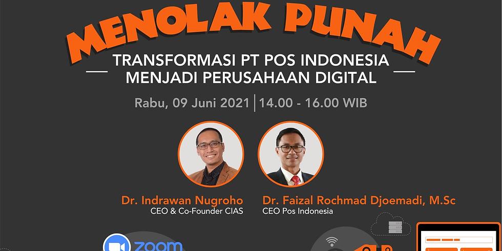 MENOLAK PUNAH: Transformasi PT Pos Indonesia menjadi Perusahaan Digital