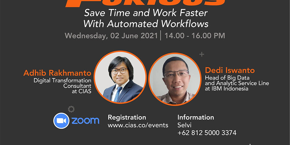 FAST & FURIOUS: Save Time and Work Faster with Automated Workflows