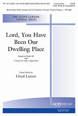 Lord You Have Been Our Dwelling Place (c