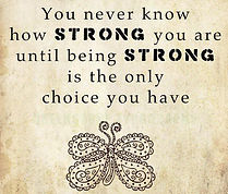 You-never-know-how-strong-you-are-until-