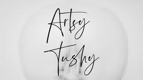 Artsy Tushy