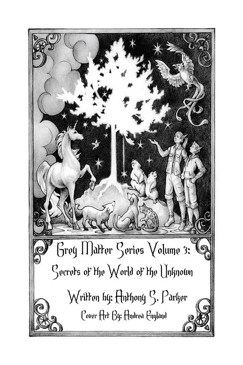 Ebook Grey Matter Series Volume 3: Secrets of the World of the Unknown