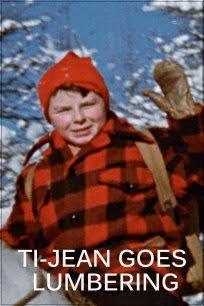 Ti-Jean Goes Lumbering