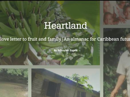 Heartland: A love letter to fruit & family   An almanac for Caribbean futures by Schuyler Esprit