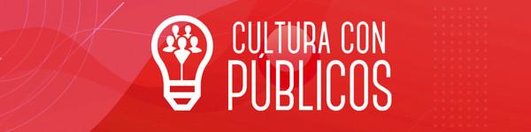 Cultura con Públicos