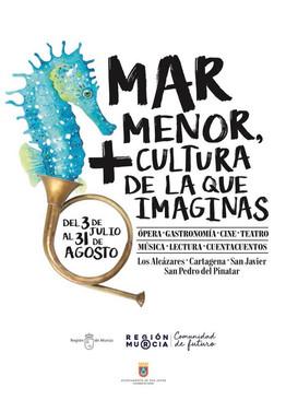 MAR MENOR, + CULTURA DE LA QUE IMAGINAS - CONSEJERÍA DE CULTURA Y TURISMO REGIÓN DE MURCIA