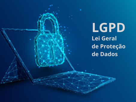 A LGPD está em vigor!