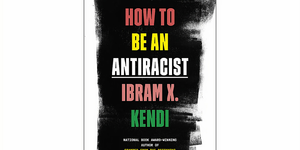 "Ibram X. Kendi on ""How to be an Anti-Racist"""