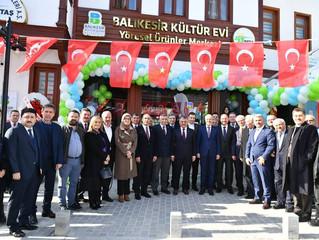 Balıkesir Kültür Evi Açıldı...