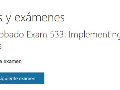 Conseguida Certificación 70-533 Implementing Microsoft Azure Infrastructure Solutions