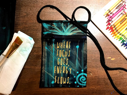"""Where focus goes, energy flows"" Bag"