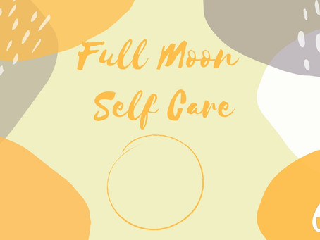 Full Moon Self Care