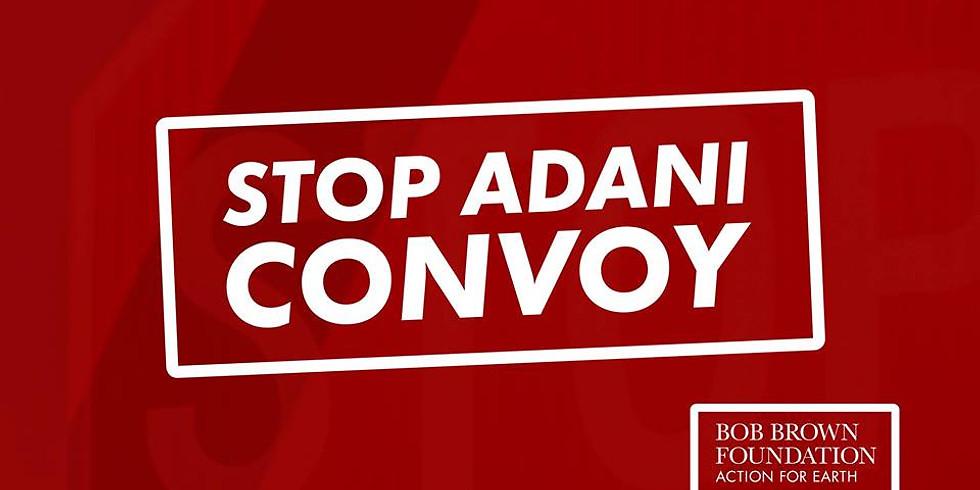 Stop Adani Convoy - Mullumbimby Rally | Sunday 21st April (Easter Sunday)