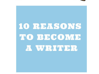 10 Reasons To Become A Writer