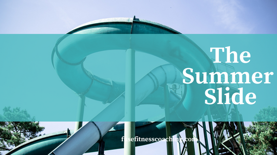 Transformation Tuesday Thoughts - The Summer Slide
