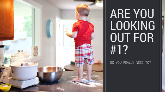 Are You Looking Out for #1? Do you really need to?