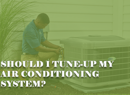 Should I Tune-Up My Air Conditioning System?