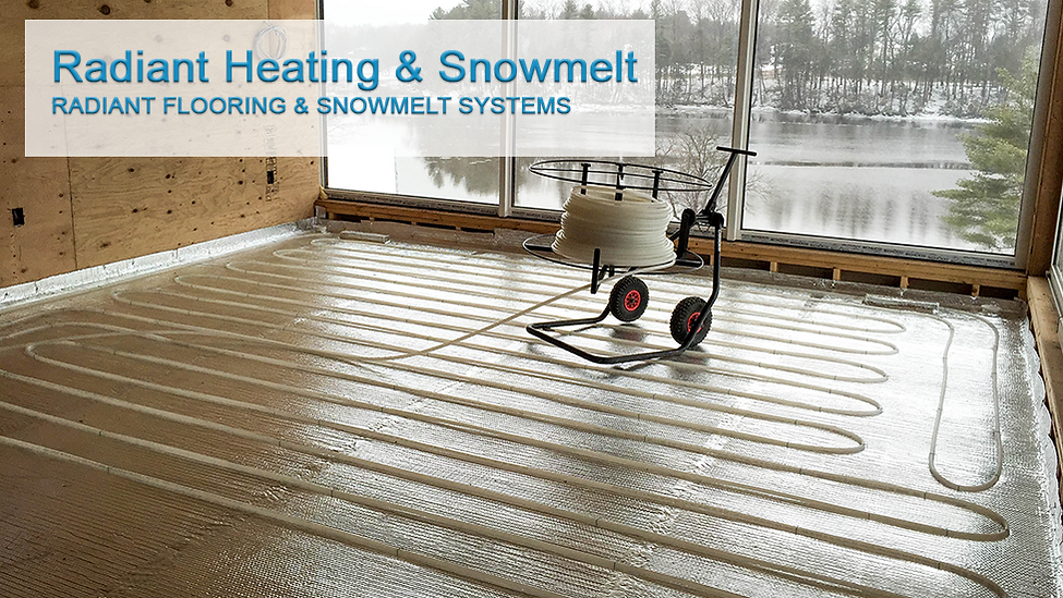 Radiant heating & snowmelt