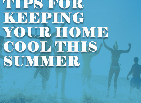 13 Tips For Keeping Your Home Cool This Summer