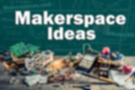 makerspace ideas.PNG