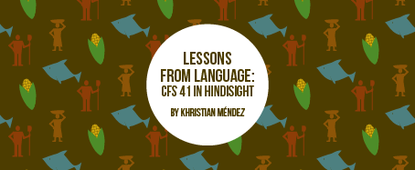 Lessons from Language: CFS41 in Hindsight