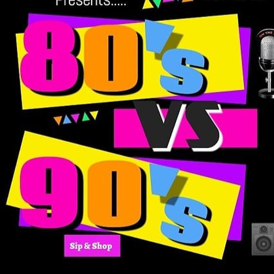 80's vs 90's Sip N Shop