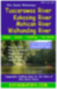 Tucarawas River, KokosingRiver, Mohican River, Walhonding River, Ohio