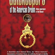Gatekeepers of the American Dream