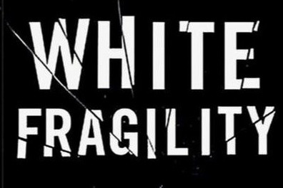 "Sparks of Insight – Fall Series Book Group: Exploring ""White Fragility"" by Robin DiAngelo"