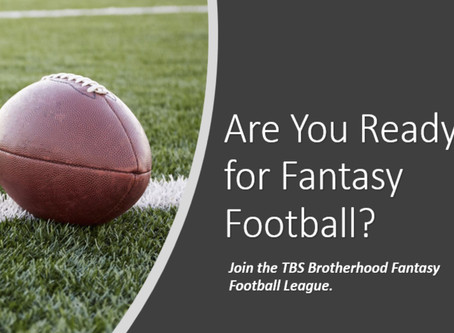 Brotherhood TBS fantasy football returns this fall - sign up now!
