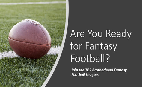 Brotherhood TBS fantasy football returns this fall - sign up now!