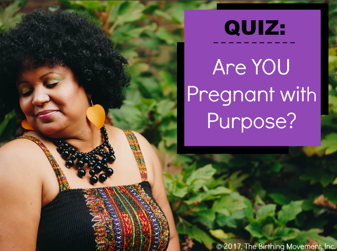 QUIZ: Are You Pregnant with Purpose?