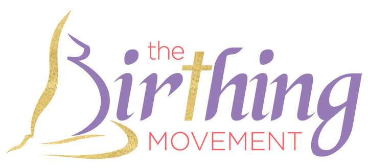 The Birthing Movement