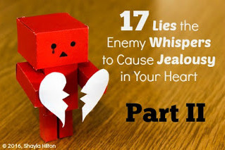 Part II: 17 Lies the Enemy Whispers to Cause Jealousy in Your Heart