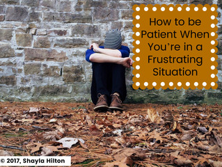 How to be Patient When You're in a Frustrating Situation