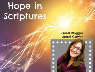 GUEST POST: Finding Hope in Scriptures