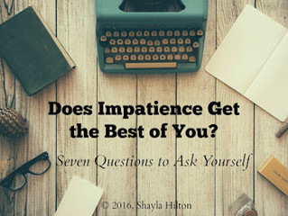 Does Impatience Get the Best of You?
