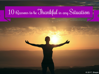 10 Reasons to be Thankful in any Situation