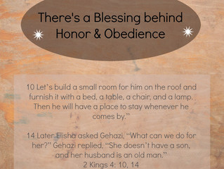 There's a Blessing Behind Honor & Obedience