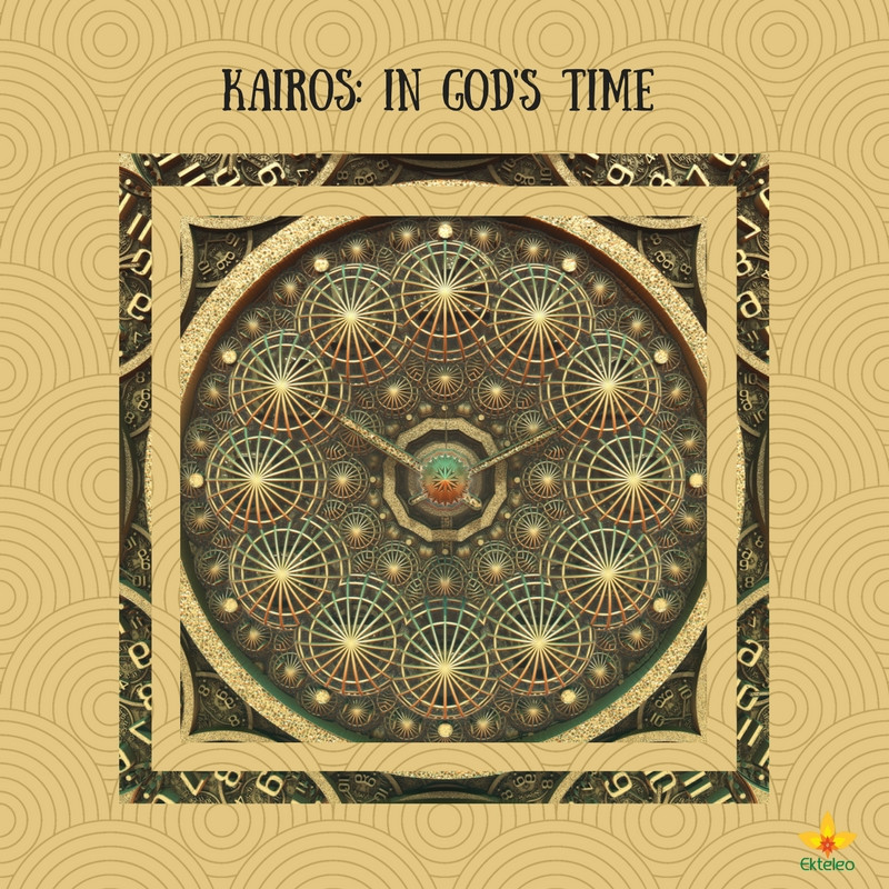 Kairos: In God's Time