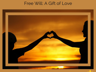 Free Will: A Gift of Love