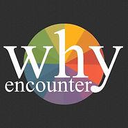 why encounter.jpg
