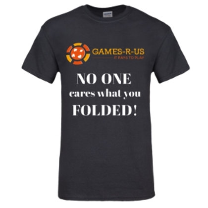 No One Cares What You FOLDED!